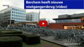 Berchem heeft nieuwe voetgangersbrug Berchem TV