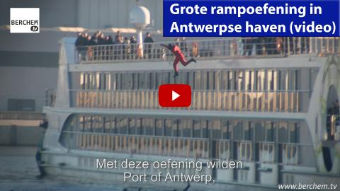 Grote rampoefening in Antwerpse haven (video)