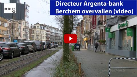 Directeur Argenta-bank Berchem overvallen (video)